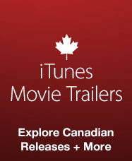 iTunes Movie Trailers for Canada