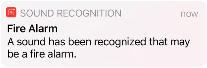 Sound Recognition alert for a Fire Alarm on iPhone.
